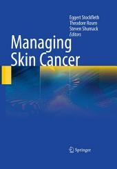 Managing Skin Cancer