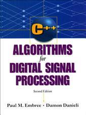 C++ Algorithms for Digital Signal Processing: Edition 2