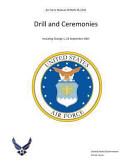 Air Force Manual Afman 36 2203 Drill and Ceremonies PDF