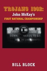 Trojans 1962 John Mckay S First National Championship Book PDF