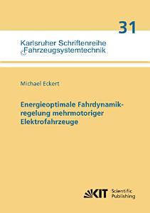 Energieoptimale Fahrdynamikregelung mehrmotoriger Elektrofahrzeuge PDF