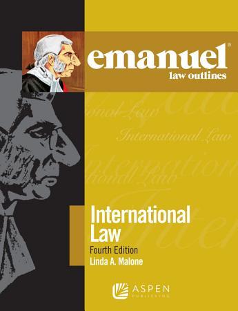 Emanuel Law Outlines for International Law PDF