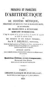 Principes et problèmes d'arithmétique et de système métrique ... Quatrième édition, revue et augmentée