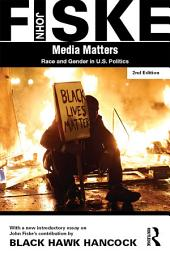 Media Matters: Race & Gender in U.S. Politics