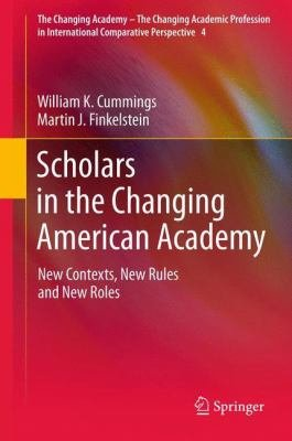 Scholars in the Changing American Academy PDF