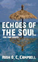 Echoes of the Soul  End Time Events PDF