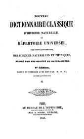 Nouveau dictionnaire classique d'histoire naturelle; ou, Répertoire universel des sciences naturelles et physiques: Volume2