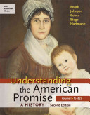 Understanding the American Promise  A History  Volume I  To 1877