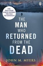 The Man Who Returned From The Dead