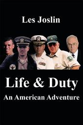 Life & Duty: An American Adventure