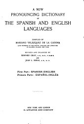 A new pronouncing dictionary of the Spanish and English languages: Spanish-English
