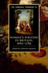 The Cambridge Companion to Women's Writing in Britain, 1660–1789