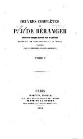 Œuvres complètes de P.J. de Béranger: Volume1