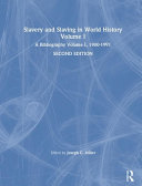Slavery and Slaving in World History  1900 1991 PDF