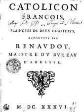CATOLICON FRANCOIS, OV PLAINCTES DE DEVX CHASTEAVX