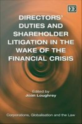 Directors' Duties and Shareholder Litigation in the Wake of the Financial Crisis