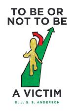 To Be or Not to Be a Victim