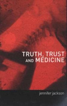 Truth  Trust and Medicine PDF