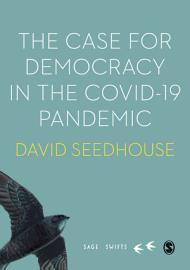 The Case For Democracy In The COVID 19 Pandemic