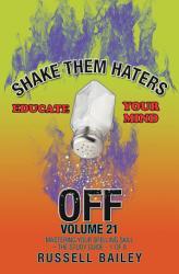 Shake Them Haters Off Volume 21 Book PDF