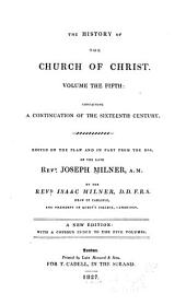 The History of the Church of Christ: Volume 5