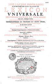 Joh. Jacobi Hofmanni,... Lexicon universale... Editis absolutissima praeter supplementa et additiones antea seorsum editas, nunc suis locis ac ordini insertas...