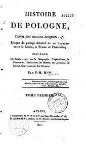 Histoire de Pologne depuis son origine jusqu'en 1795: Volume1