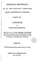 Noticias históricas de las tres provincias vascongadas, en que se procura investigar el estado civil antiguo de Alava, Guipuzcoa y Vizcaya, y el origen de sus fueros ...