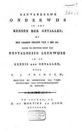 Aanvankelijk onderwijs in het kennen der getalen, of Het leeren tellen van 1. tot 20: zijnde de zevende brief van Pestalozzi's Leerwijze in de kennis der getalen