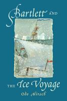 Bartlett and the Ice Voyage PDF