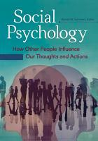 Social Psychology  How Other People Influence Our Thoughts and Actions  2 volumes  PDF