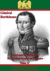 Souvenirs Militaires De La République Et De l'Empire: Volume 2