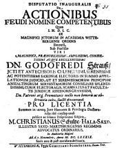 Disputatio Inauguralis De Actionibus Feudi Nomine Competentibus