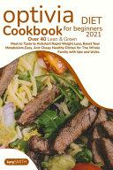 Optivia Diet Cookbook for Beginners 2021