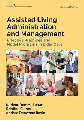 Assisted Living Administration and Management PDF