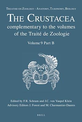 Treatise on Zoology   Anatomy  Taxonomy  Biology  The Crustacea  Volume 9 Part B PDF