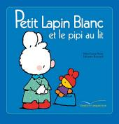 Petit Lapin Blanc et le pipi au lit