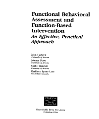 Functional Behavioral Assessment and Function based Intervention