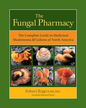 The Fungal Pharmacy