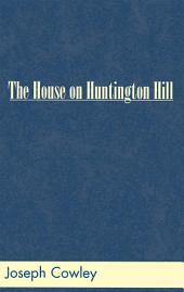 The House on Huntington Hill
