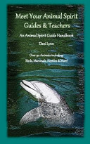 Meet Your Animal Spirit Guides & Teachers