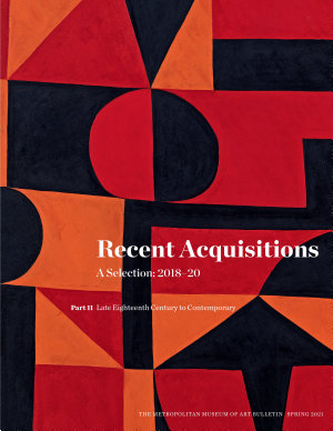 Recent Acquisitions  A Selection  2018   20  Part II  Late Eighteenth Century to Contemporary PDF
