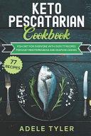 Keto Pescatarian Cookbook