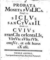 Probata moneta publica genes 23  Siclus sanctuarii Levit  27 cuius Francia Orient  virtute avita fuit  estque et erit haeres ex asse PDF