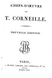 Chefs-d'oeuvre de Thomas Corneille: précédés de son éloge historique par De Boze
