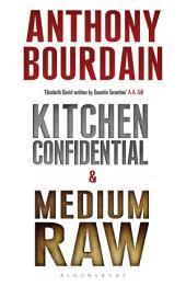 Tony Bourdain boxset: Kitchen Confidential & Medium Raw