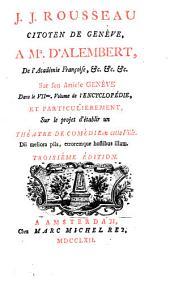 Lettre de Monsieur d'Alembert à Mr. J[ean-]J[acques] Rousseau, citoyen de Genève