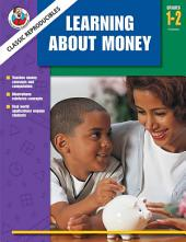 Learning About Money, Grades 1 - 2