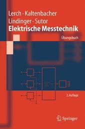 Elektrische Messtechnik: Übungsbuch, Ausgabe 2