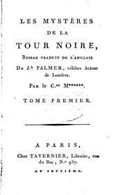 Les Mystéres De La Tour Noire: Roman Traduit De L'Anglais, Volume1
